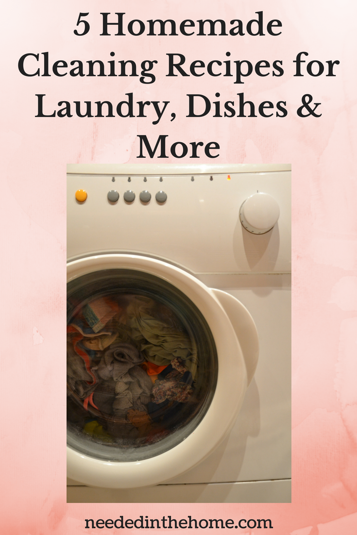 5 Homemade Cleaning Recipes for laundry dishes and more image washing machine neededinthehome