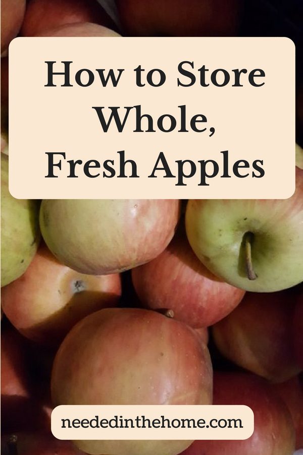 How To Store Whole, Fresh Apples image honeycrisp apples from local orchard neededinthehome