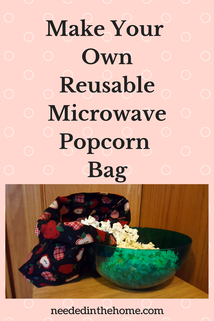 Diy Microwave Popcorn Bag Sewing Tutorial To Make A Cute
