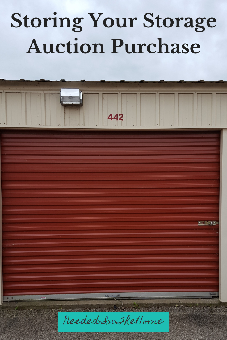 Storing Your Storage Auction Purchase an abandoned storage unit up for auction number 442 neededinthehome