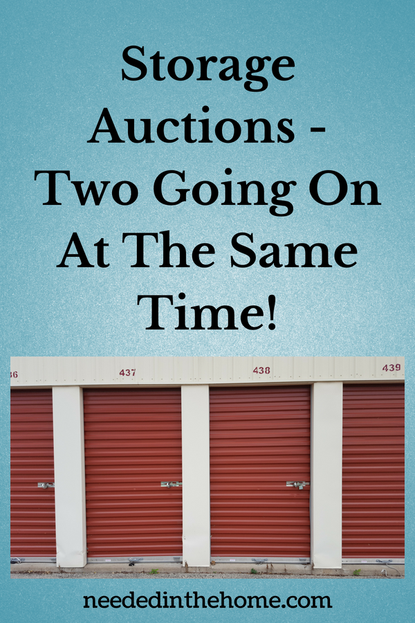 Storage Auctions - Two Going On At The Same Time! a row of storage rental units neededinthehome