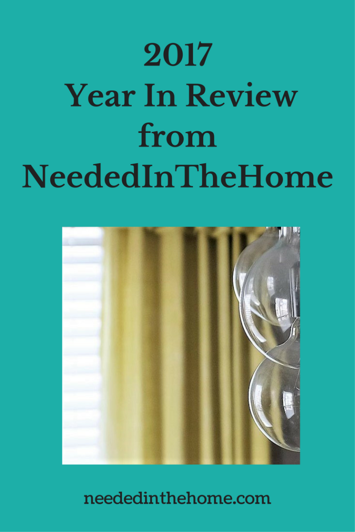 curtain window blinds light bulbs 2017 Year In Review from NeededInTheHome