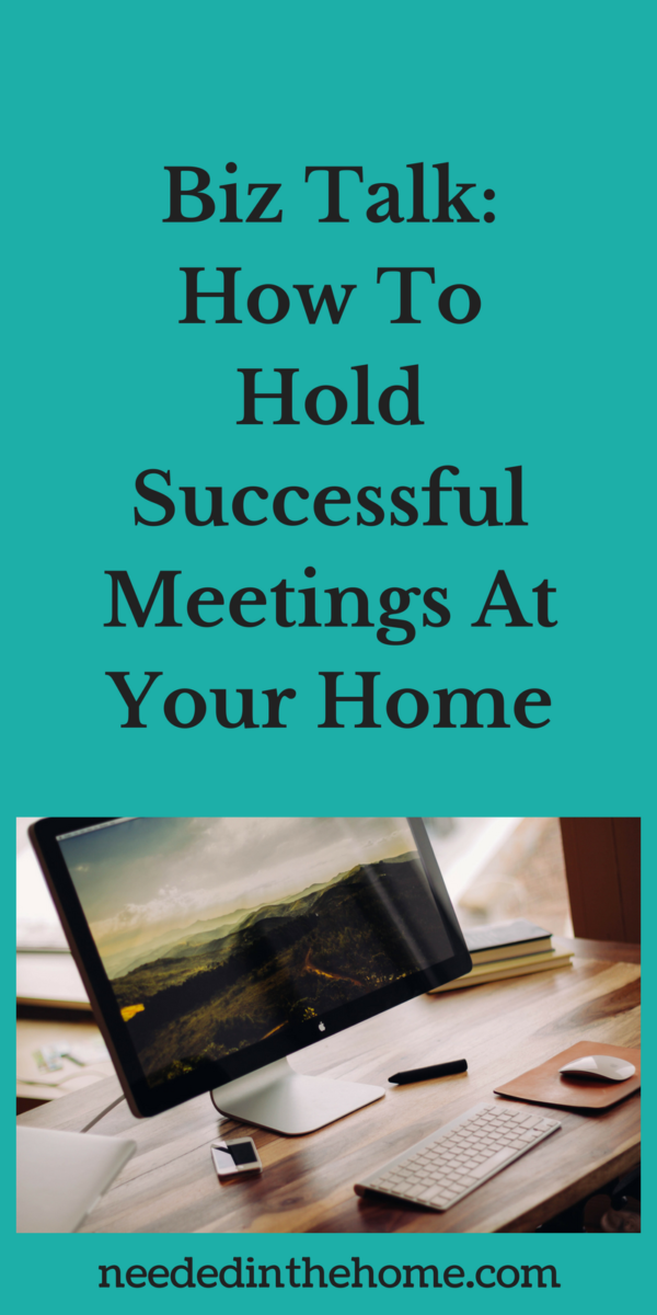 monitor keyboard mouse on desk Biz Talk: How To Hold Successful Meetings At Your Home