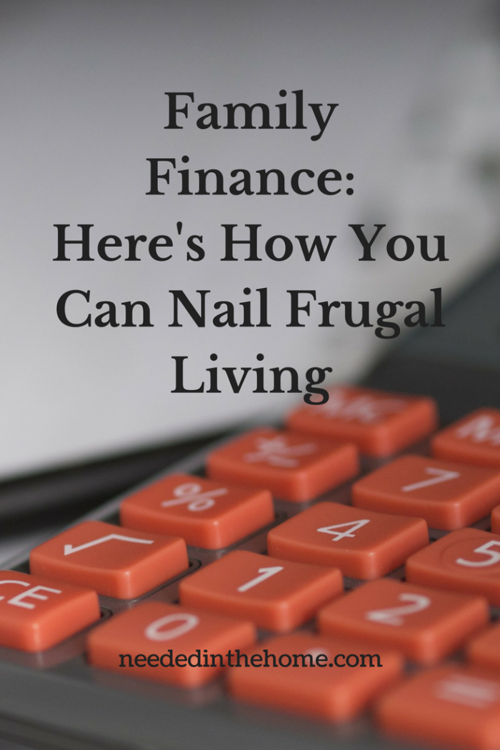 calculator and pen Family Finance: Here's How You Can Nail Frugal Living