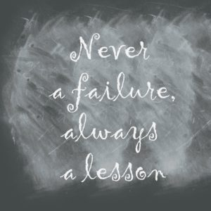 chalkboard quote never a failure always a lesson Five Ways to Wake Up Happier Every Morning