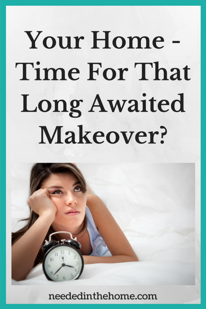 dark haired woman in bed with alarm clock looking upward Your Home - Time For That Long Awaited Makeover