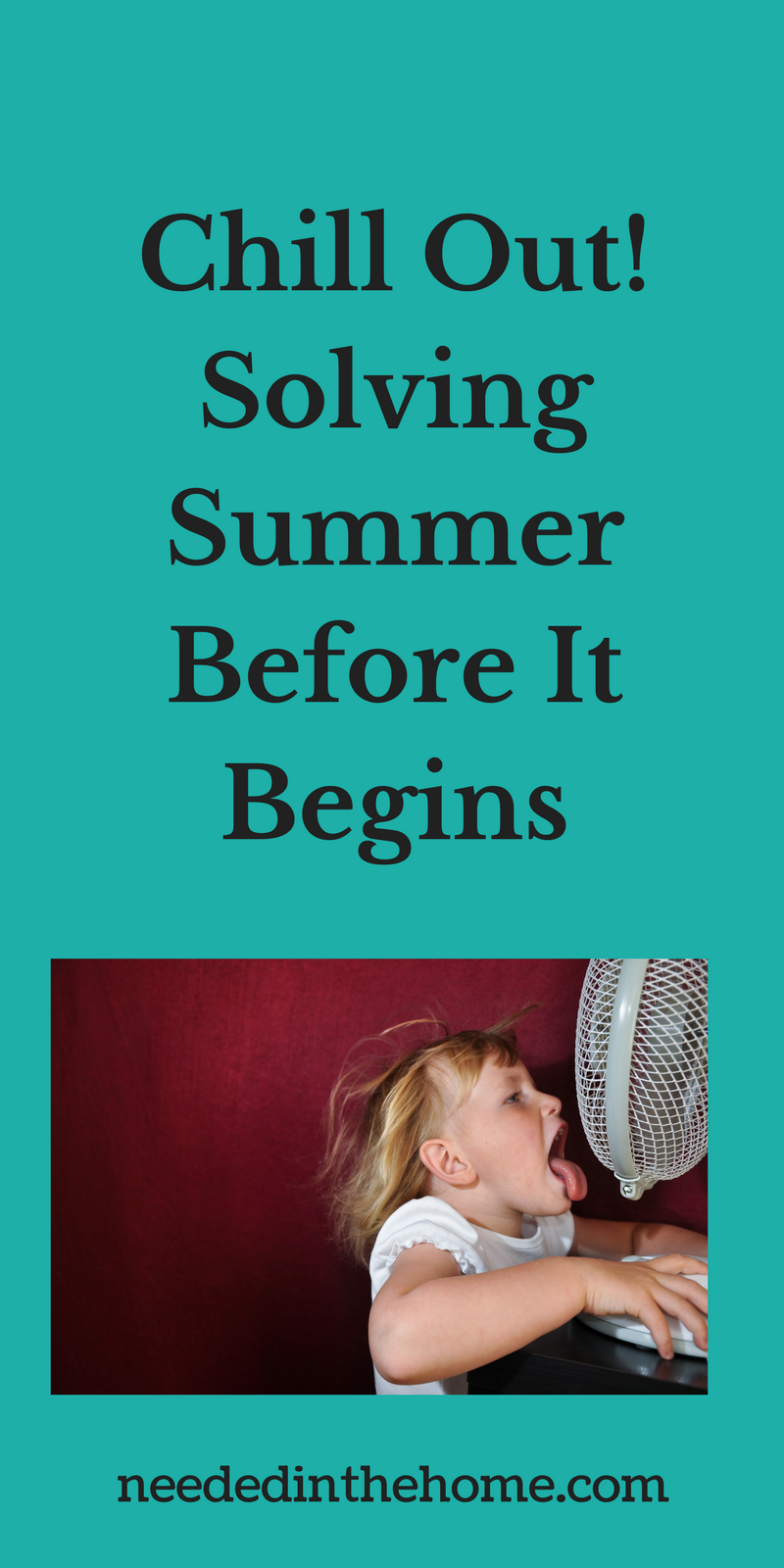 Chill Out! Solving Summer Before It Begins