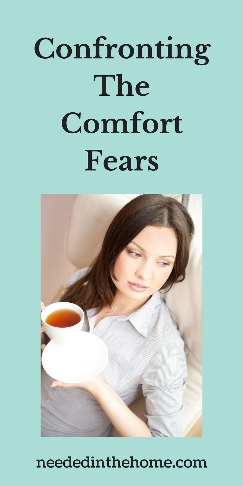woman thinking about the future with coffee Confronting The Comfort Fears