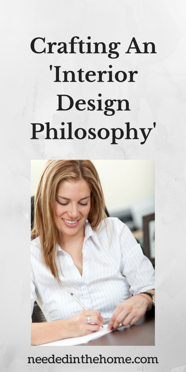 woman planning her interior design plans Crafting An 'Interior Design Philosophy'