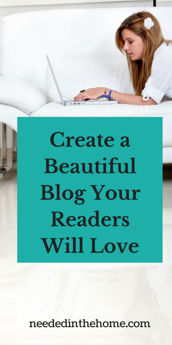 woman on couch typing on laptop Create a Beautiful Blog Your Readers Will Love