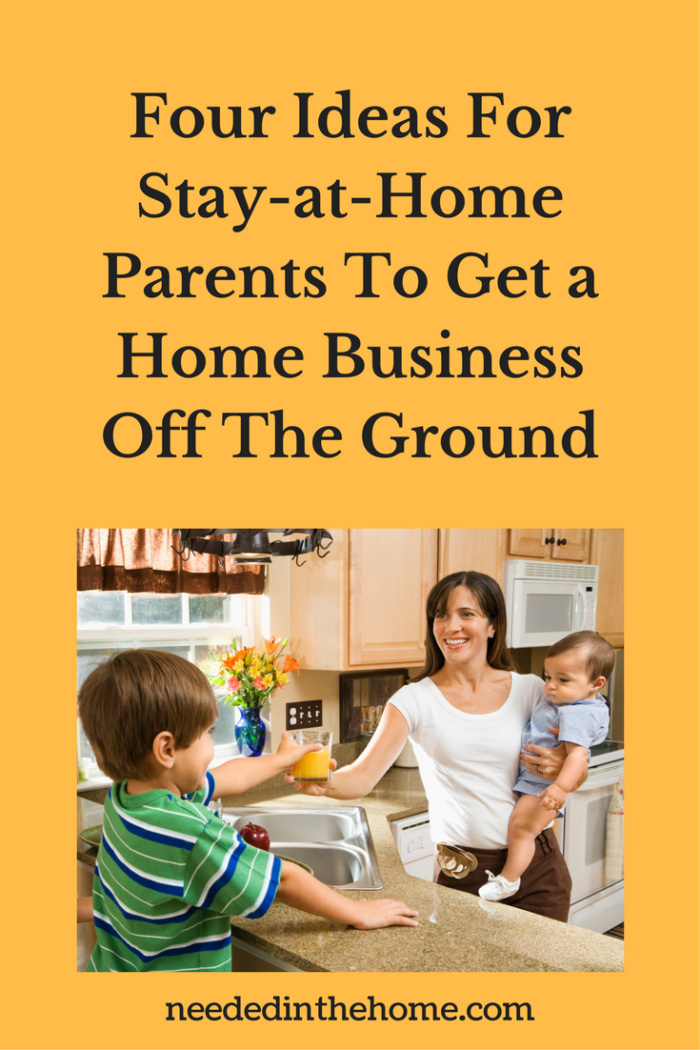 a woman doing day care in her home Four Ideas For Stay-at-Home Parents To Get a Home Business Off The Ground NeededInTheHome