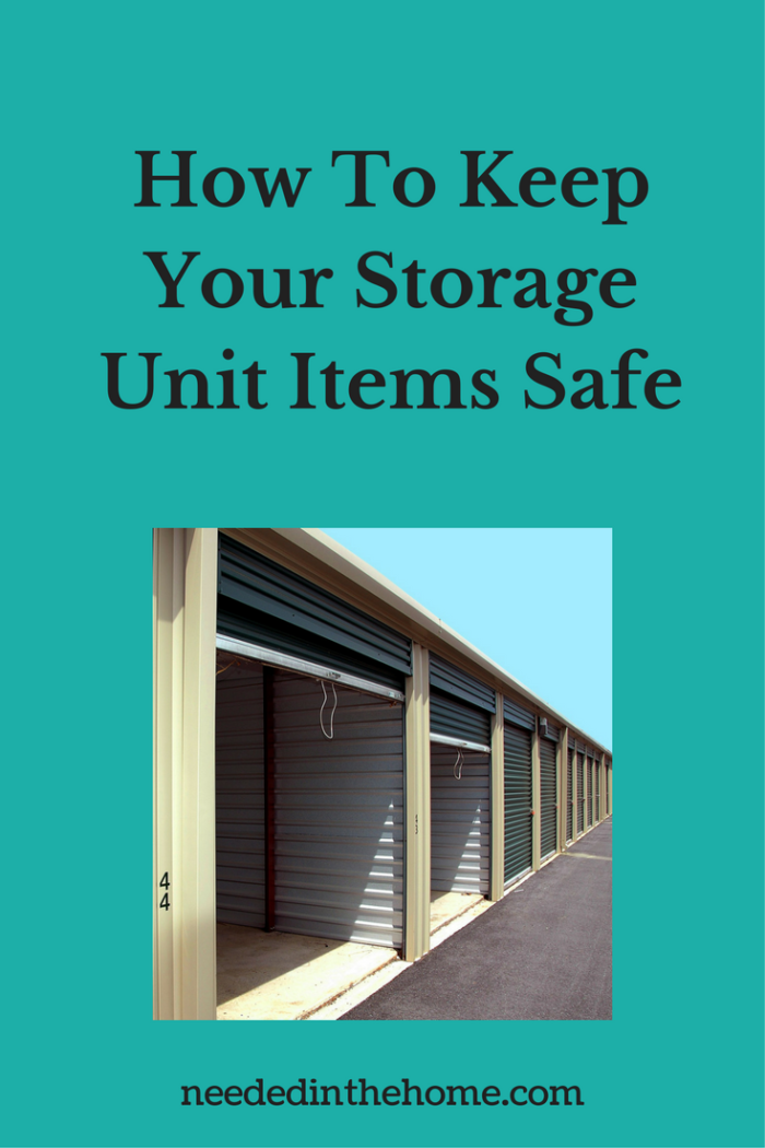 pinterest-pin-description how to keep your storage unit items safe storage lockers in a row neededinthehome.com