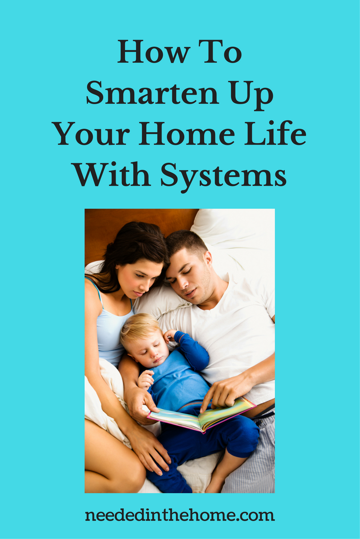 Young Dad and Mom reading story to a toddler in bed at night How To Smarten Up Your Home Life With Systems