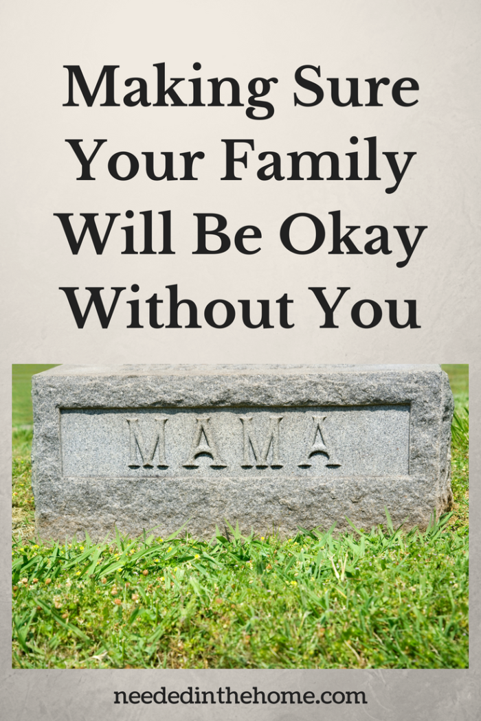 Mama gravestone with grass around it Making Sure Your Family Will Be Okay Without You from NeededInTheHome