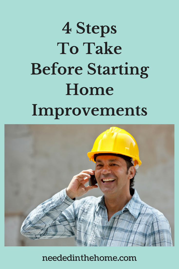 contractor man in yellow hard hat on phone plaid shirt 4 Steps To Take Before Starting Home Improvements neededinthehome.com
