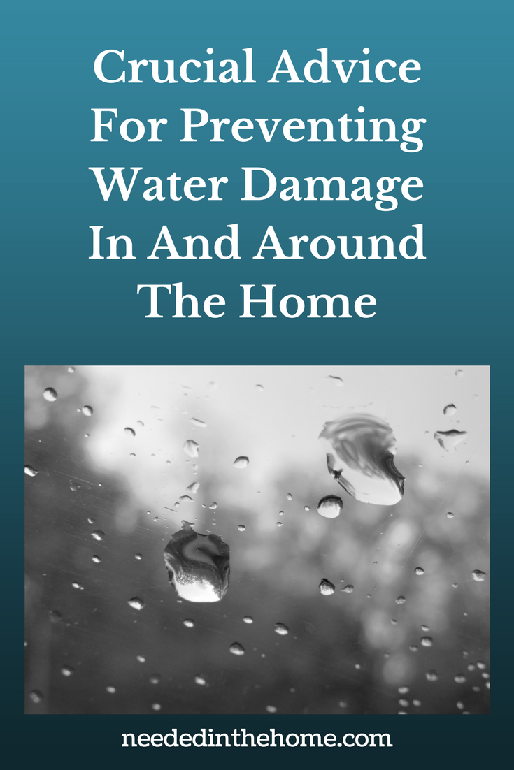 water droplets on window rain Crucial Advice For Preventing Water Damage In And Around The Home