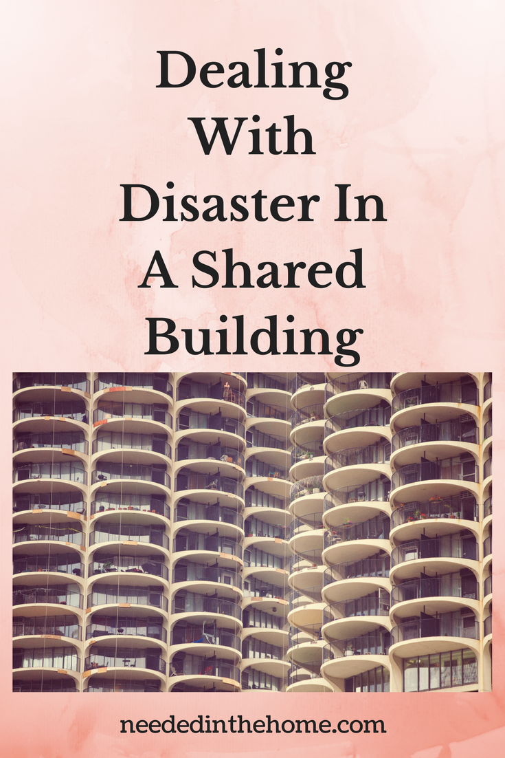 apartments Dealing With Disaster In A Shared Building neededinthehome.com