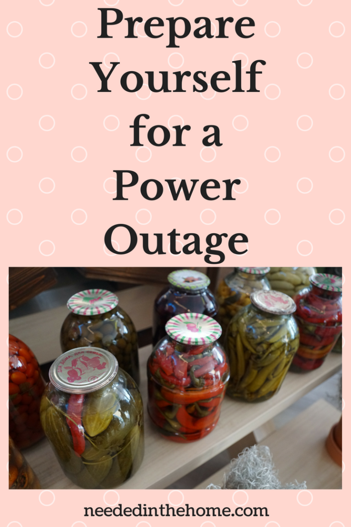 glass jars of canned pickled vegetables with lids Lights Out! How to Prepare Yourself for a Power Outage neededinthehome.com