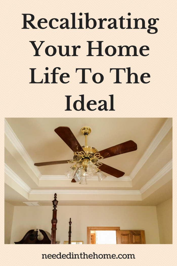 ceiling fan with wood blades and gold look hanging from ceiling Recalibrating Your Home Life To The Ideal