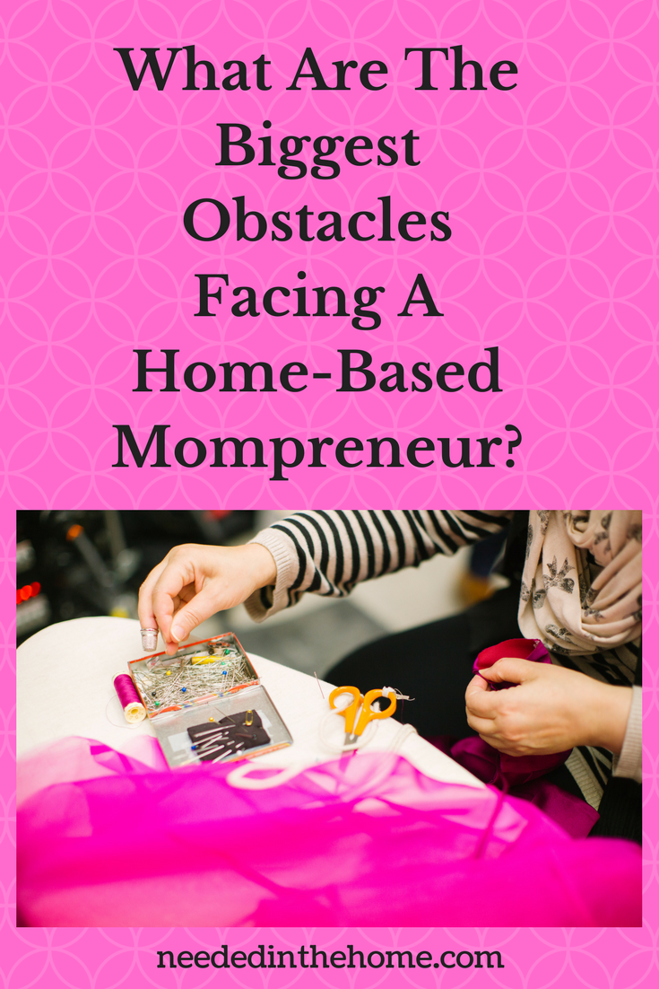 womans hands pinning fabric to sew scissors thread thimble What Are The Biggest Obstacles Facing A Home-Based Mompreneur?