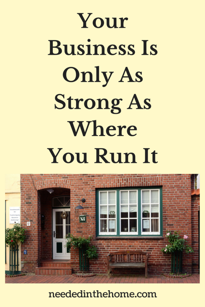 small business in brick building door windows plants bench Your Business Is Only As Strong As Where You Run It neededinthehome.com
