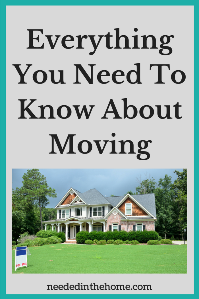 Everything You Need To Know About Moving Roundup of Posts About Selling Your Home Buying A Home