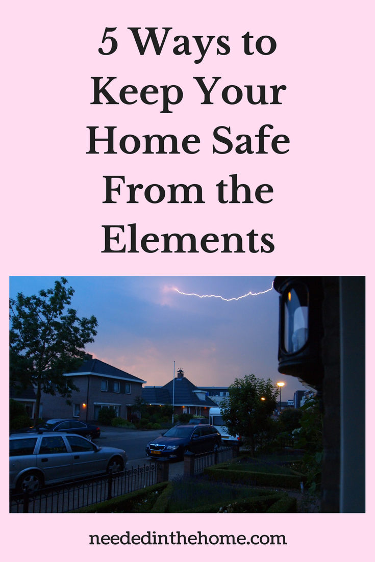 5 Ways to Keep Your Home Safe From the Elements thunderstorm lightning thunder over houses neighborhood trees neededinthehome.com