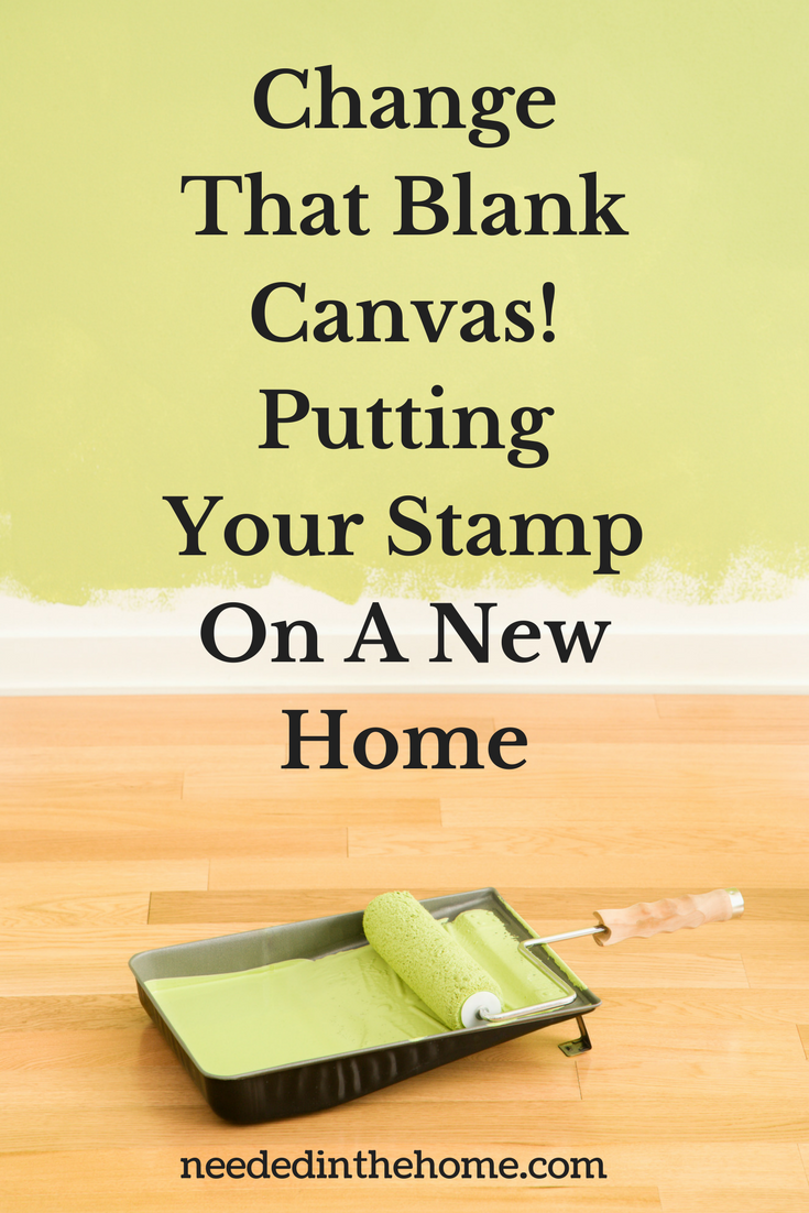 paint roller paint tray green paint Change That Blank Canvas! Putting Your Stamp On A New Home neededinthehome