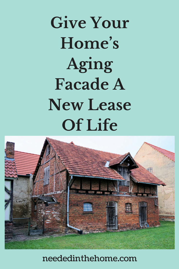 Home's Aging Facade Give Your Home's Aging Facade A New Lease Of Life old house neededinthehome