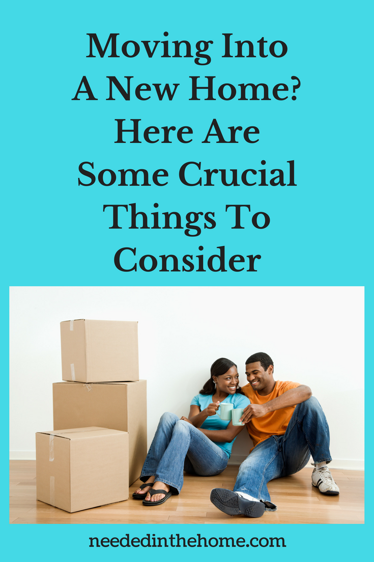 couple taking a coffee break with moving boxes in new home Moving Into A New Home? Here Are Some Crucial Things To Consider neededinthehome