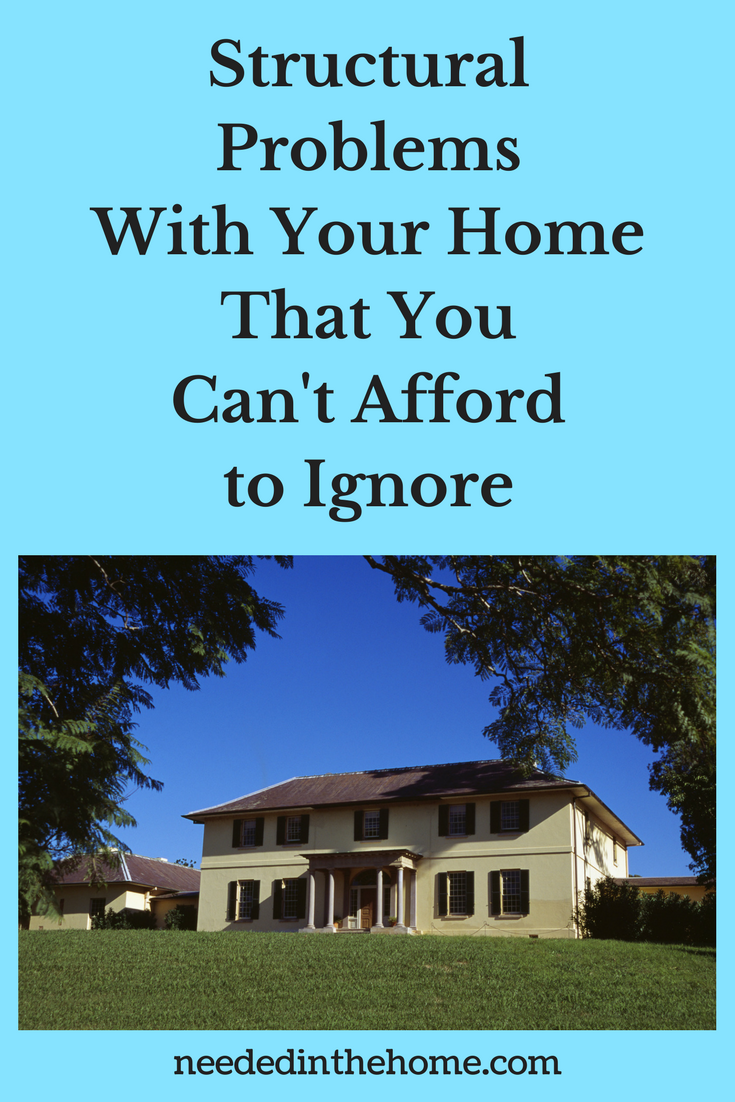Structural Problems With Your Home That You Can't Afford to Ignore roof bulging walls doors windows structure foundation troubles problems house with nice lawn neededinthehome