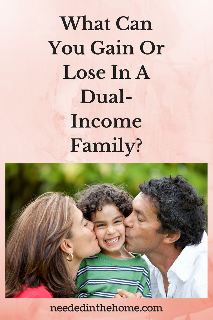 What Can You Gain Or Lose In A Dual-Income Family? mother and father kissing little boy neededinthehome