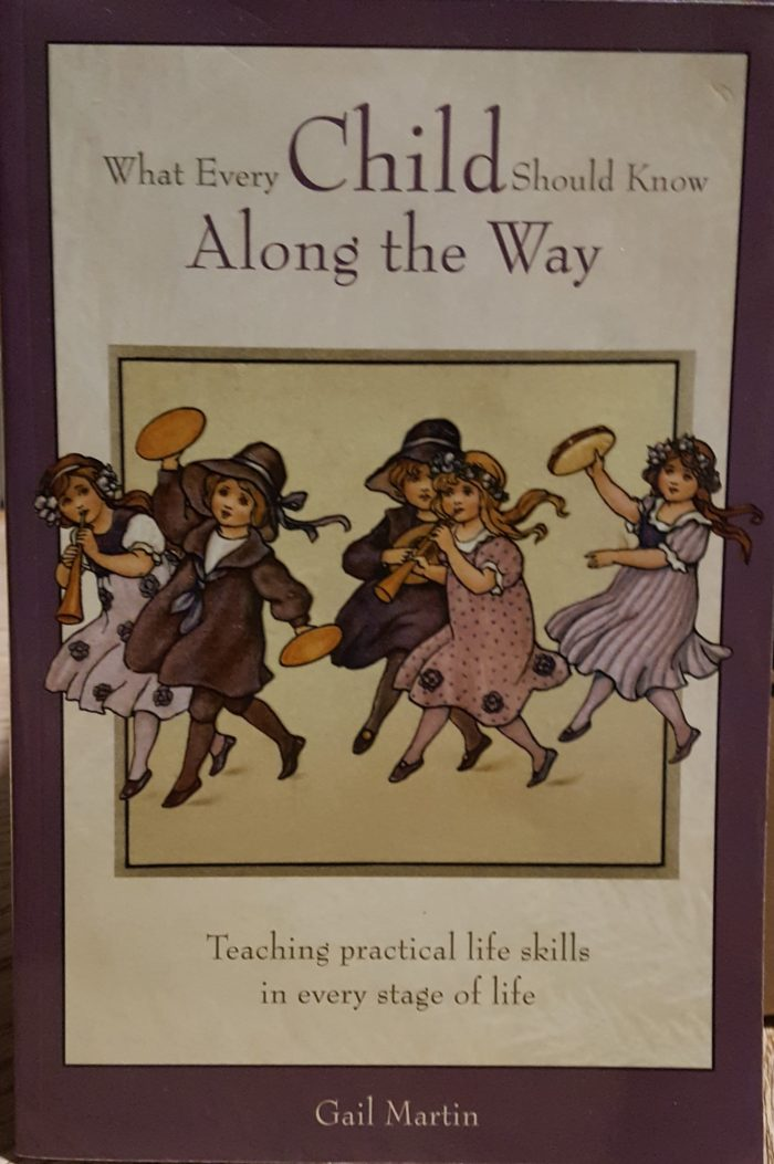 book review What Every Child Should Know Along The Way by Gail Martin Parenting Made Practical