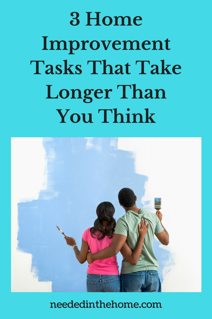 3 Home Improvement Tasks That Take Longer Than You Think couple painting a wall neededinthehome