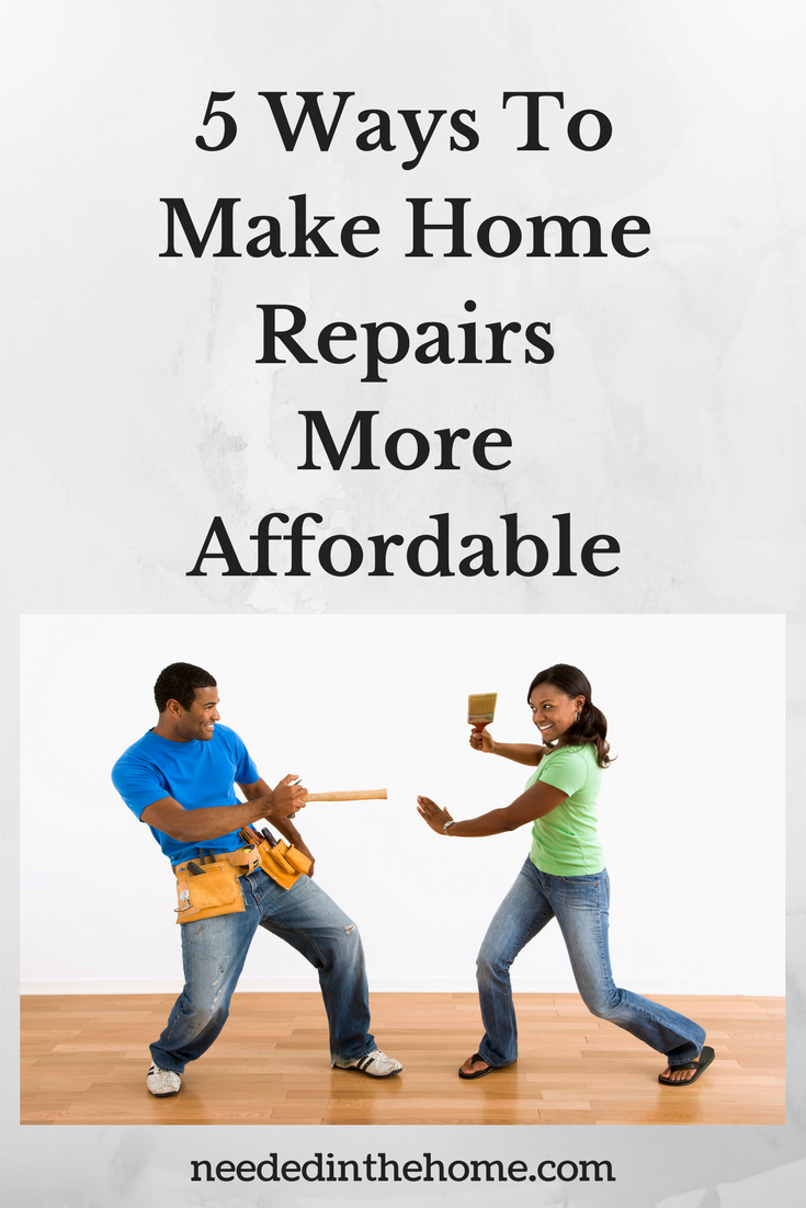 5 Ways To Make Home Repairs More Affordable man and woman with tools and paintbrush playing together while repairing home neededinthehome