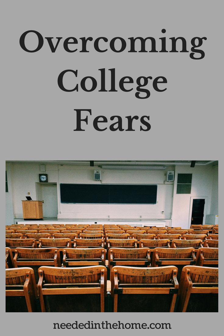 Overcoming College Fears empty classroom neededinthehome