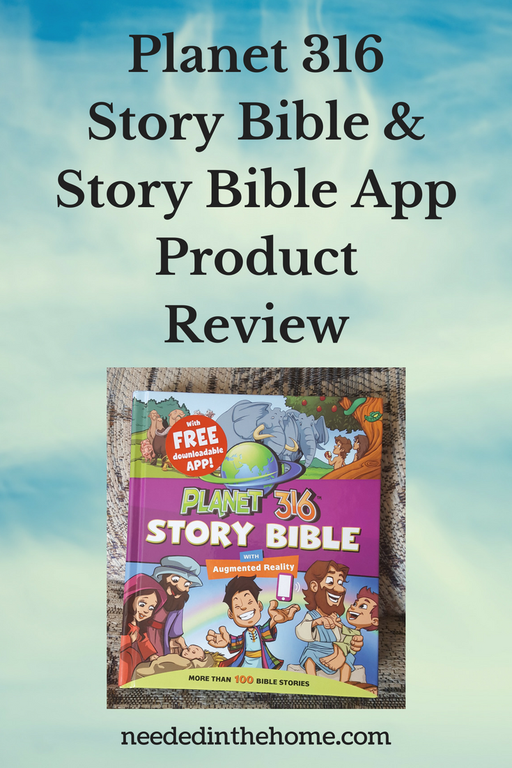 Planet 316 Story Bible & Story Bible App Product Review illustrated bible storybook cover neededinthehome