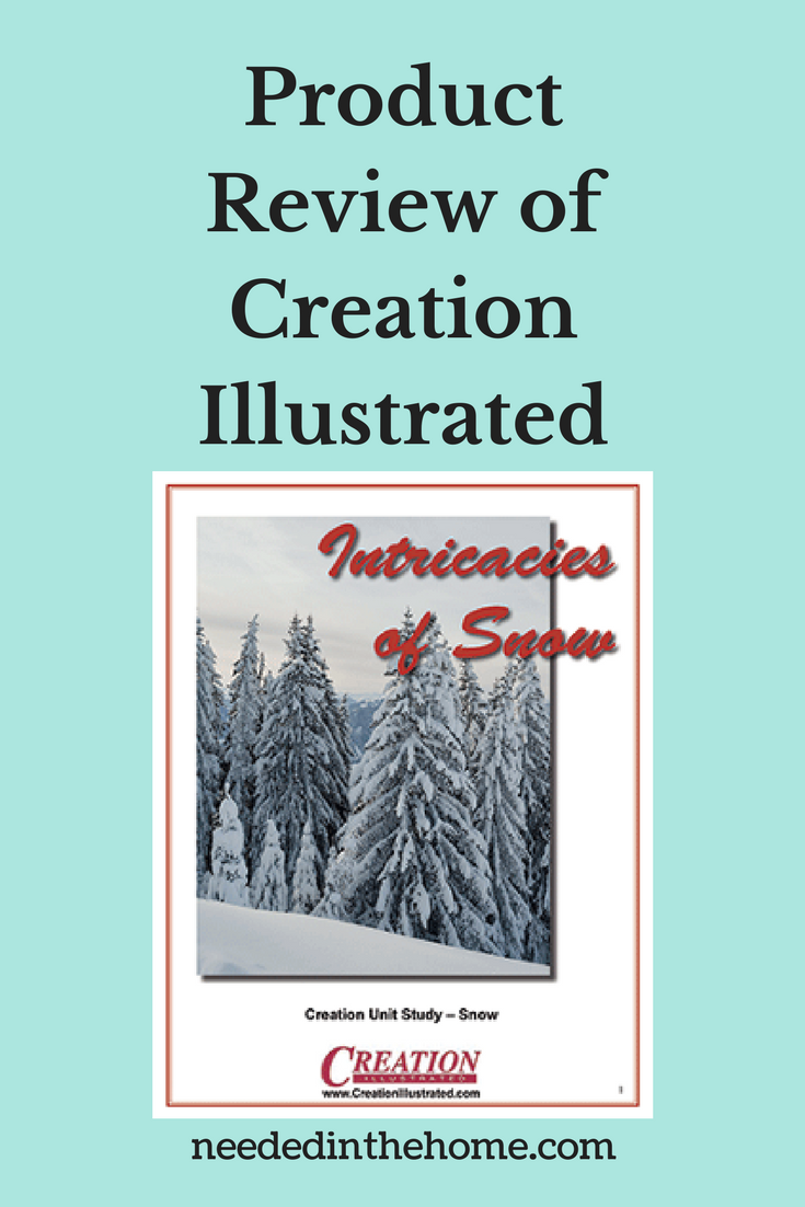 Product Review of Creation Illustrated Intricacies of Snow Creation Unit Study on Snow neededinthehome