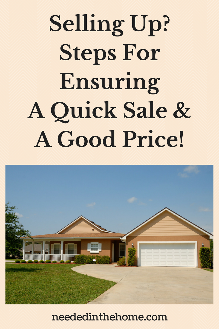 Quick Home Sale - Selling Up? Steps For Ensuring A Quick Sale & Good Price! home for sale neededinthehome