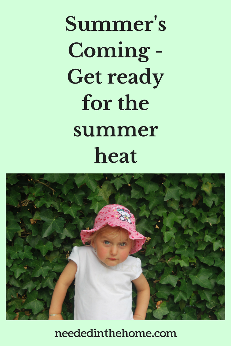 Summer's Coming - Get your family and home ready for the summer heat little girl wearing a pink sunhat in front of hedge neededinthehome