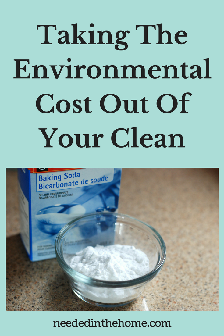 Taking The Environmental Cost Out Of Your Clean baking soda bicarbonate of soda neededinthehome