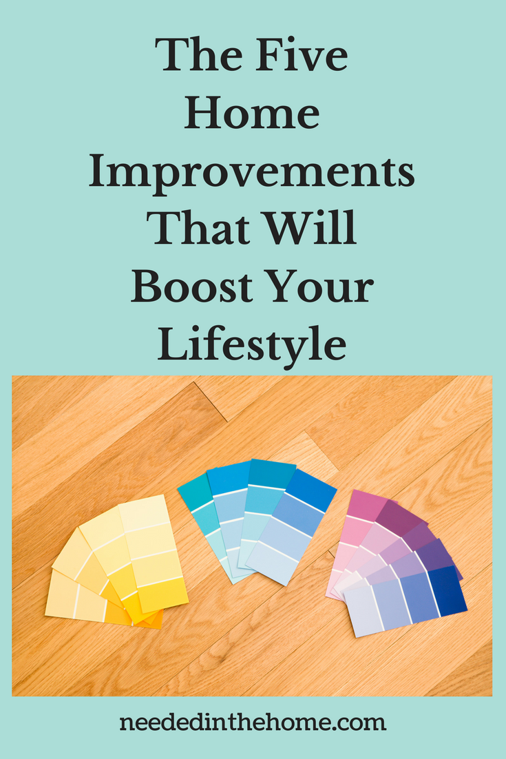 The Five Home Improvements That Will Boost Your Lifestyle color palette samples on hardwood floor neededinthehome