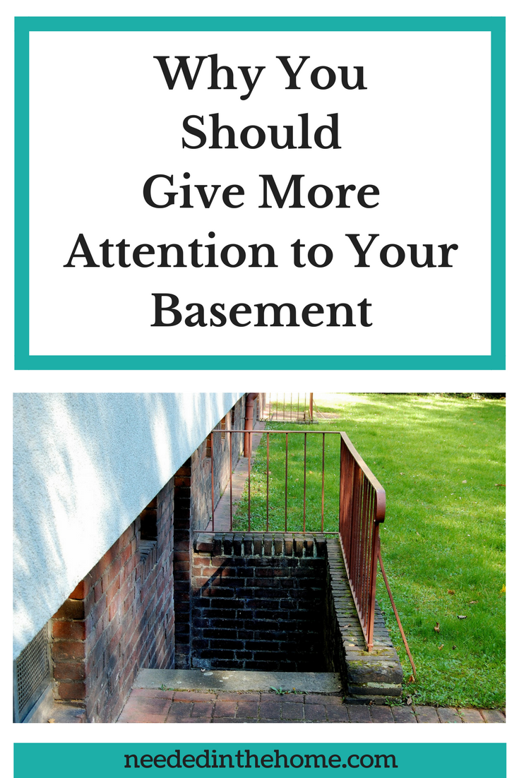 Why You Should Pay More Attention to Your Basement outside stairs leading to basement neededinthehome