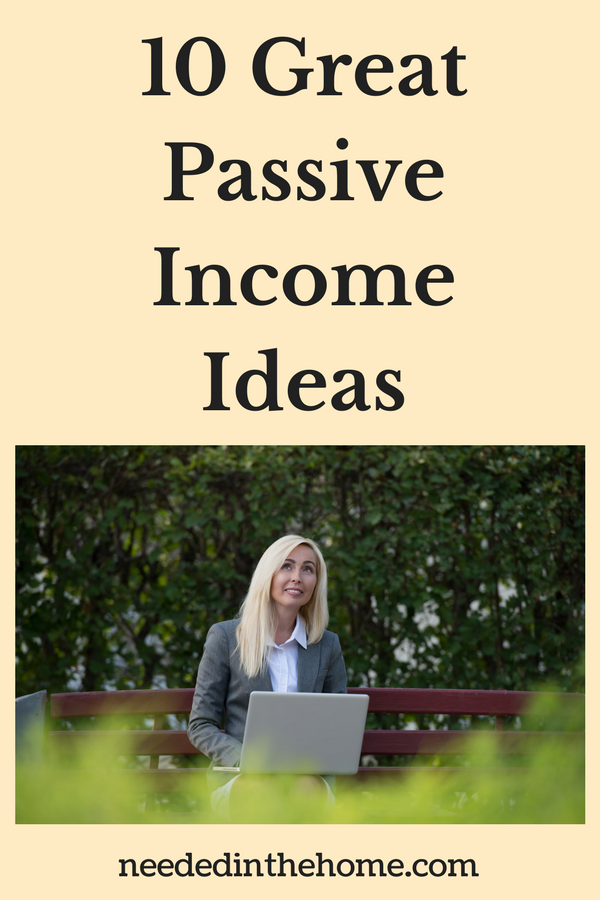 10 Great Passive Income Ideas To Earn Money With Minimal Effort woman typing an eBook at the park on a park bench neededinthehome