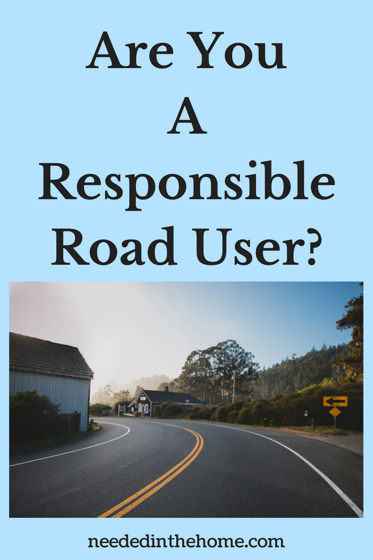 Are You A Responsible Road User image blacktop highway road double yellow lines road sign buildings neededinthehome