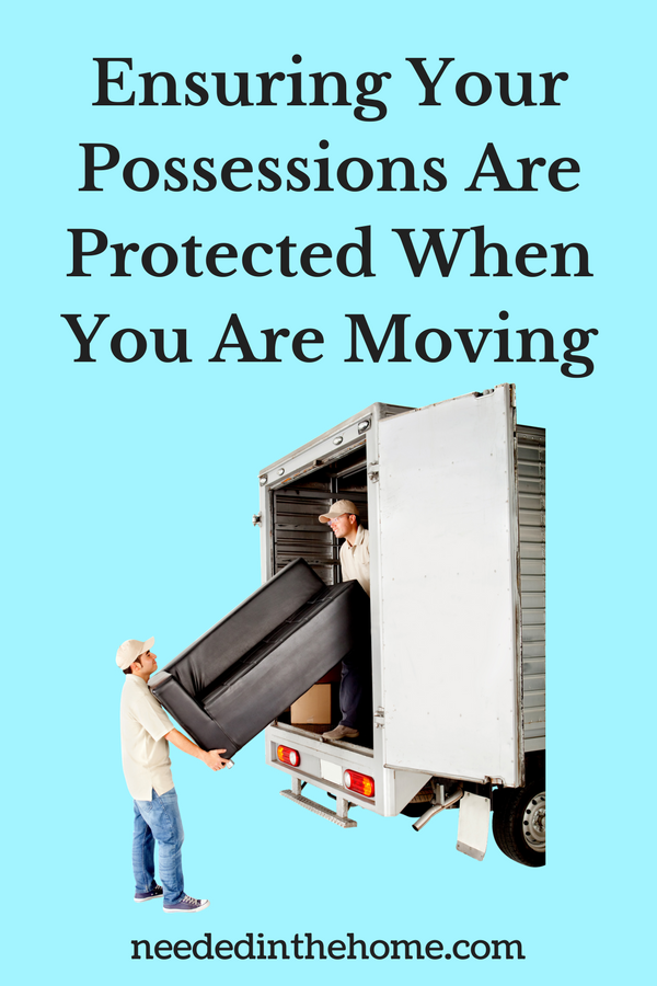 Ensuring Your Possessions Are Protected When You Are Moving moving men lifting sofa into moving truck neededinthehome