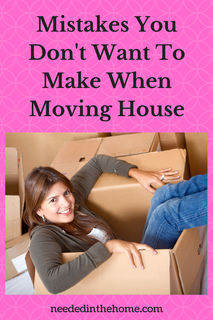 Mistakes You Don't Want To Make When Moving House image woman in moving box neededinthehome