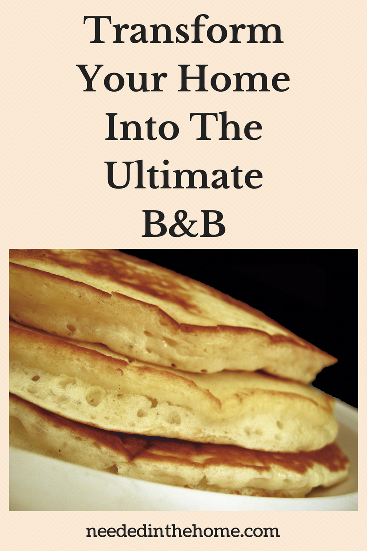 Transform Your Home Into The Ultimate B&B image buttermilk pancakes on plate close up neededinthehome