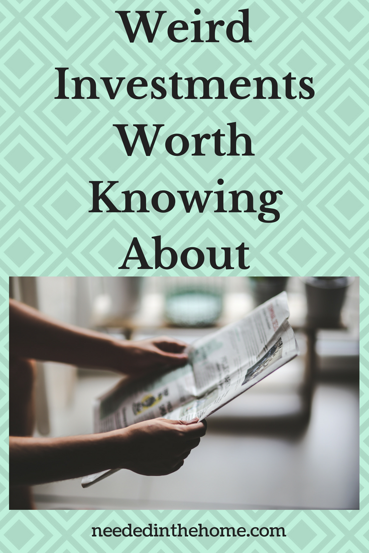 Weird Investments Worth Knowing About image reading a newspaper neededinthehome