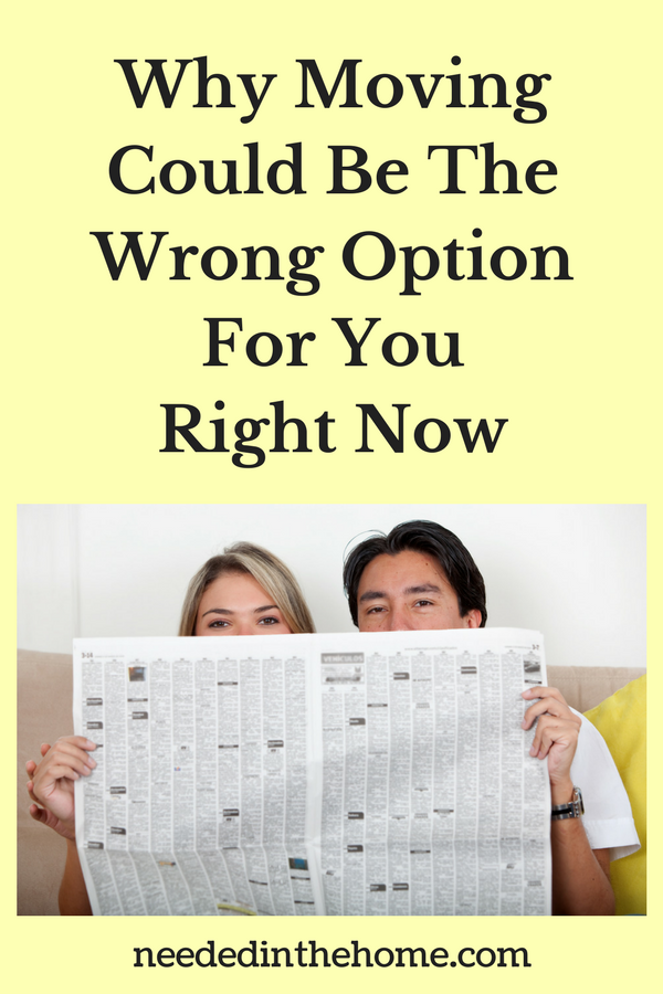 Why Moving Could Be The Wrong Option For You Right Now young couple looking at houses in a newspaper thinking about moving neededinthehome
